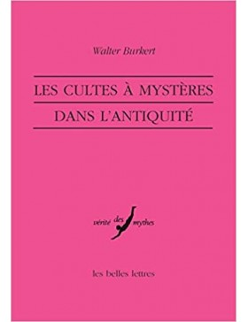 Walter Burkert - Les Cultes...