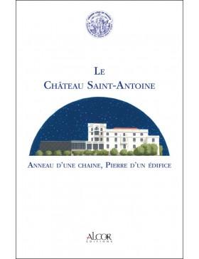 Collectif - Le Château Saint Antoine