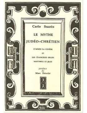 Carlo Suarès - Le mythe...