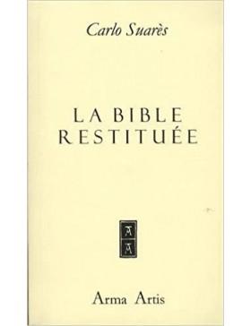 Carlo Suarès - La Bible...
