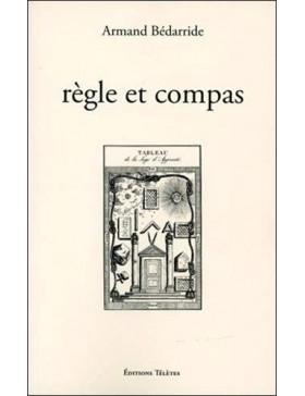 Armand Bédarride - Règle et...