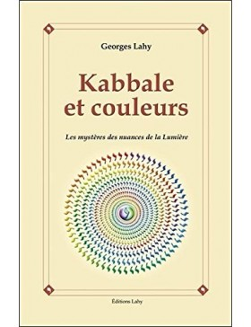 Georges Lahy - Kabbale et...