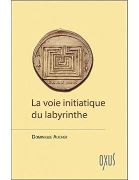 Dominique Aucher - La voie...
