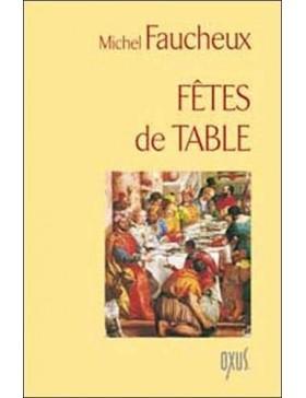 Michel Faucheux - Fêtes de...