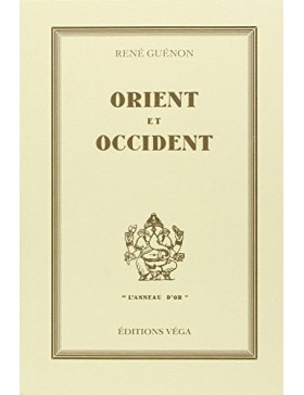 René Guénon  - ORIENT ET...