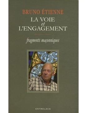 Bruno Etienne  - LA VOIE ET...