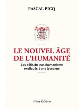 Pascal Picq - Le Nouvel âge...