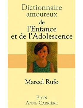Marcel Rufo - Dictionnaire...