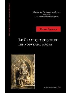 Henri Gallois - Le Graal...