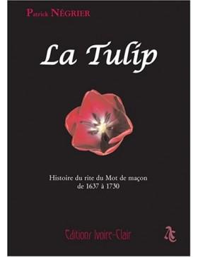 Patrick Négrier - La Tulip...