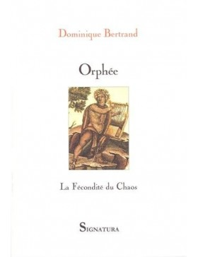 Dominique Bertrand - ORPHÉE...