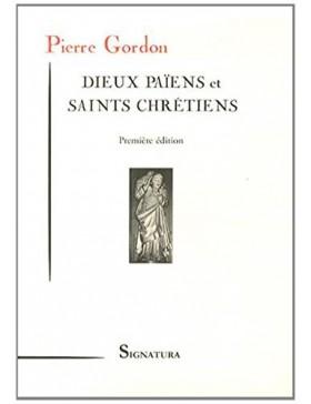 Pierre Gordon - Dieux...