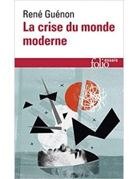 René Guénon  - La crise du monde moderne