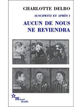 Charlotte Delbo - Auschwitz...
