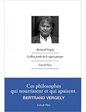 Bertrand Vergely - Le rêve...