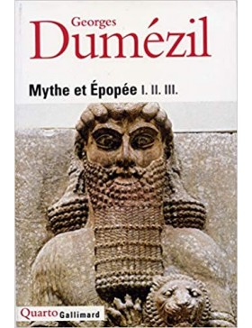 Georges Dumézil - Mythe et...