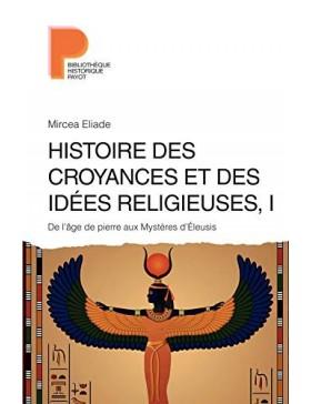 Mircea Eliade  - Histoire...