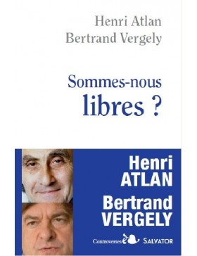 Henri Atlan, Bertrand...