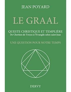 Jean POYARD - Le Graal,...