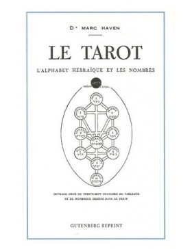 Marc HAVEN  - Le tarot...