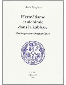 André BENZIMRA - HERMETISME...