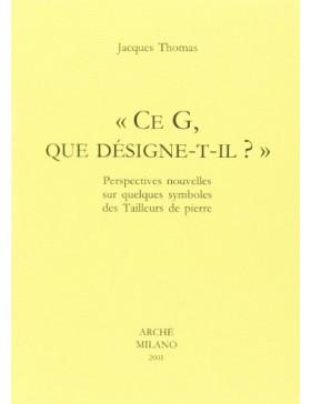 Jacques Thomas - Ce G, que...
