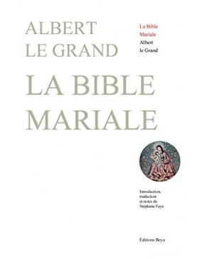 Albert Le Grand  - La Bible...