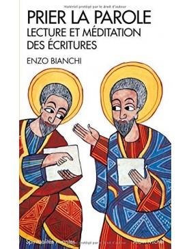 Enzo Bianchi - Prier la...