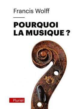Francis Wolff - Pourquoi la...