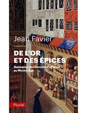Jean Favier - De l'or et...