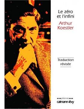Arthur Koestler - Le Zéro...