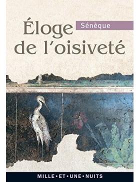 Sénèque - Éloge de l'oisiveté