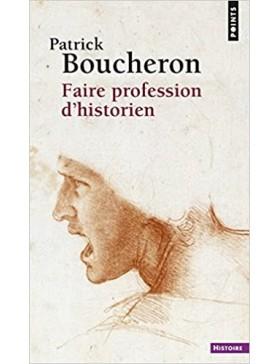 Patrick Boucheron - Faire...