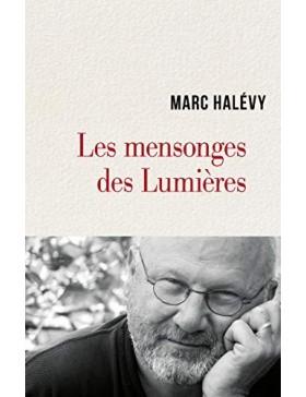 Marc Halévy - Les mensonges...