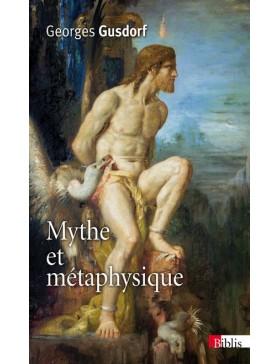Georges Gusdorf - Mythe et...