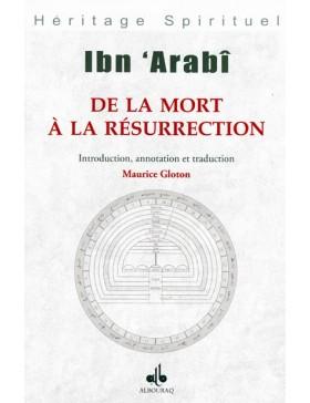 Ibn 'Arabî - De la mort à...