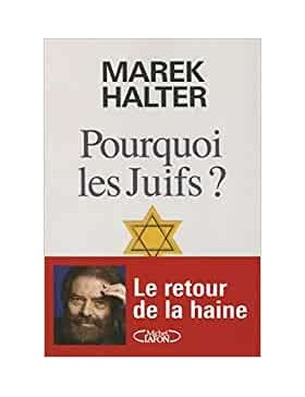 Marek Halter - POURQUOI LES...