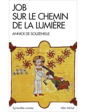 Annick de Souzenelle - Job sur Le Chemin de La Lumière