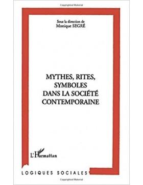 Monique Segré - Mythes,...