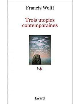 Francis Wolff - Trois...