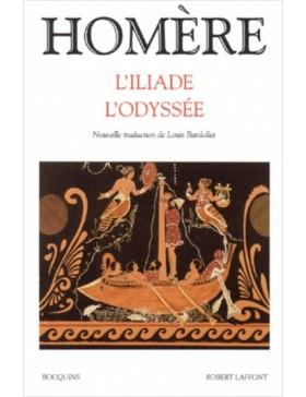 HOMERE - L'ILIADE - L'ODYSSÉE