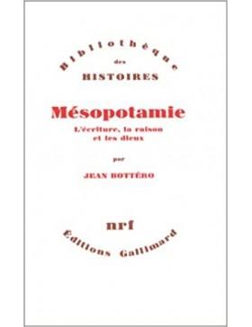 Jean Bottéro - Mésopotamie:...