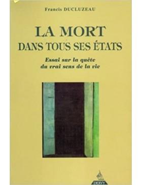 Francis Ducluzeau - La Mort...