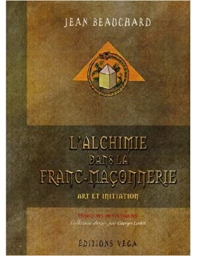 Jean Beauchard   - Alchimie...