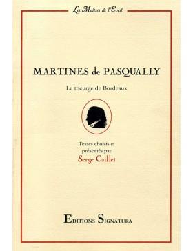 Martines de Pasqually  - Le...