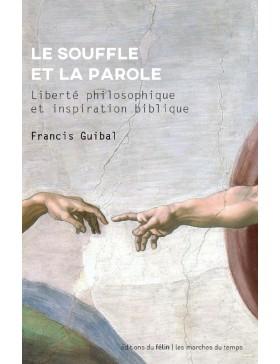 Francis Guibal - LE SOUFFLE...