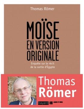 Thomas Römer   - MOÏSE EN...