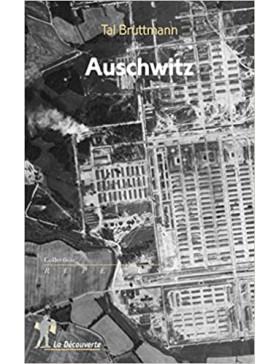 Tal BRUTTMANN - Auschwitz