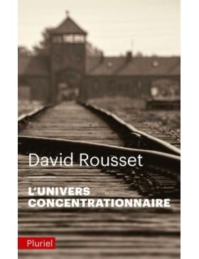 David Rousset - L'univers...