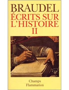 Fernand Braudel - Ecrits...